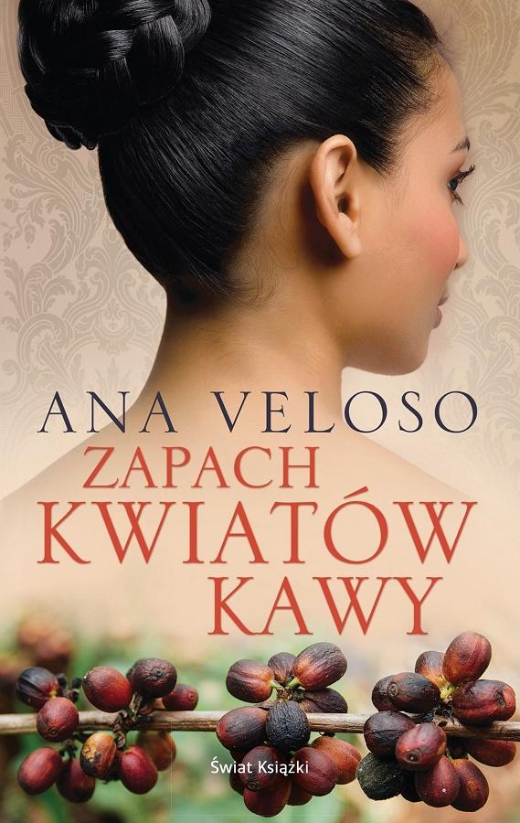 Veloso Ana – Zapach Kwiatów Kawy