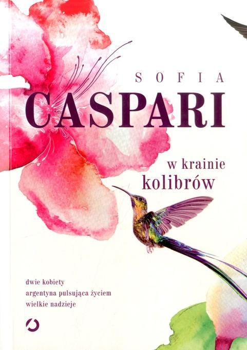 Caspari Sofia – W Krainie Kolibrów