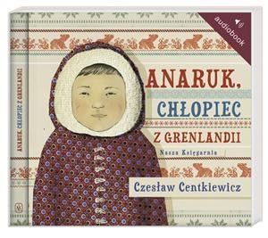 Centkiewicz Czesław – Anaruk