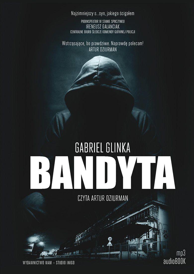 Glinka Gabriel – Bandyta