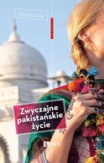 Kusy Joanna – Zwyczajne Pakistańskie życie