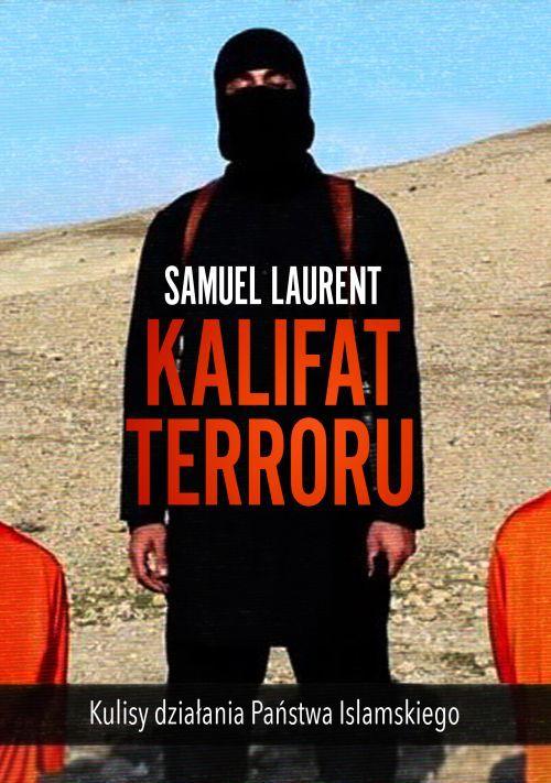 Laurent Samuel – Kalifat Terroru