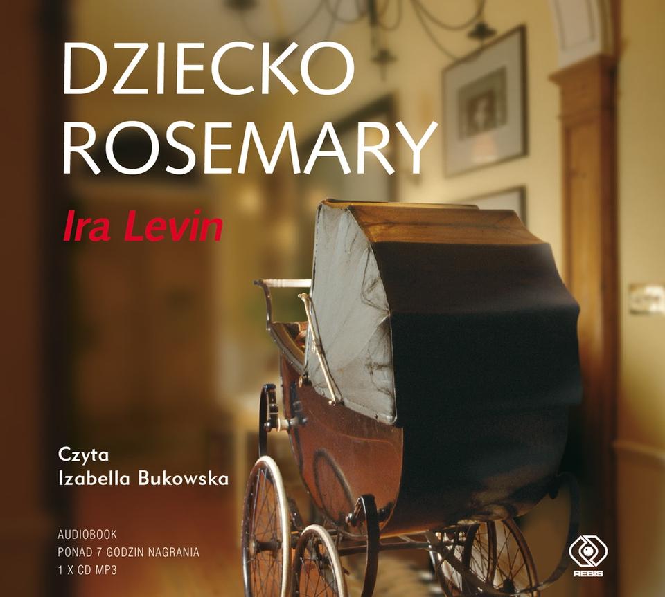 Levin Ira – Dziecko Rosemary