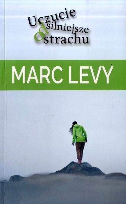 Levy Marc – Uczucie Silniejsze Od Strachu