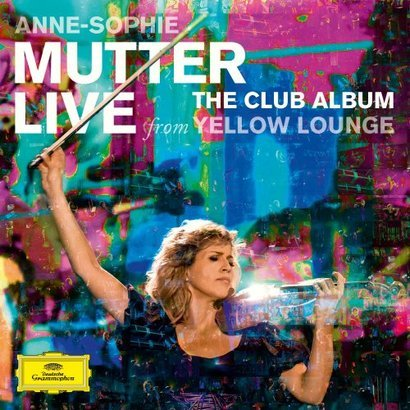 MUTTER ANNE-SOPHIE – Live From Yellow Lounge