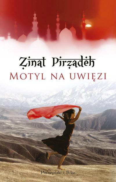 Pirzadeh Zinat – Motyl Na Uwięzi