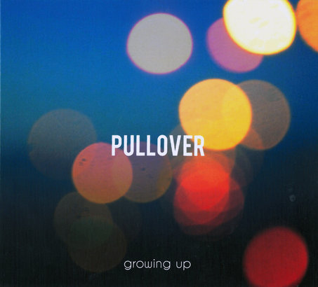 PULLOVER – Growing Up