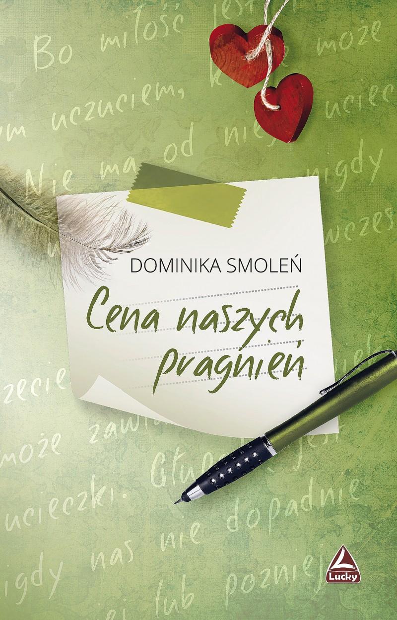 Smoleń Dominika – Cena Naszych Pragnień