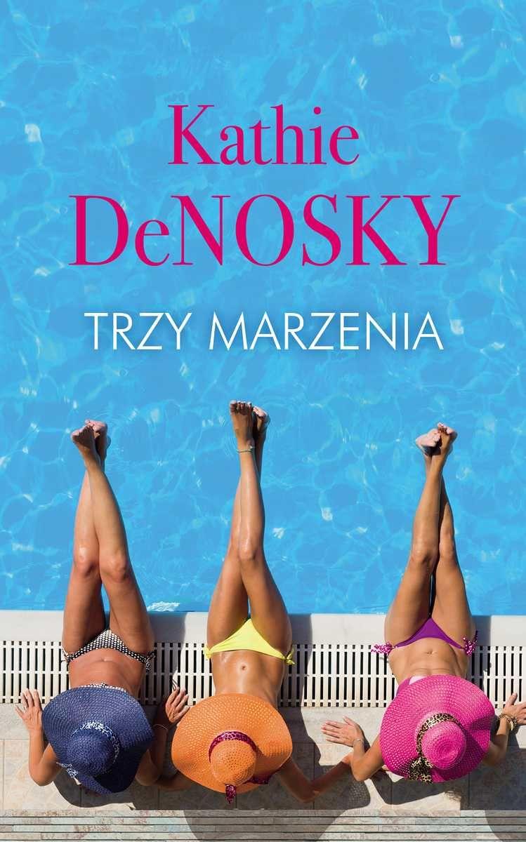 DeNosky Kathie – Trzy Marzenia