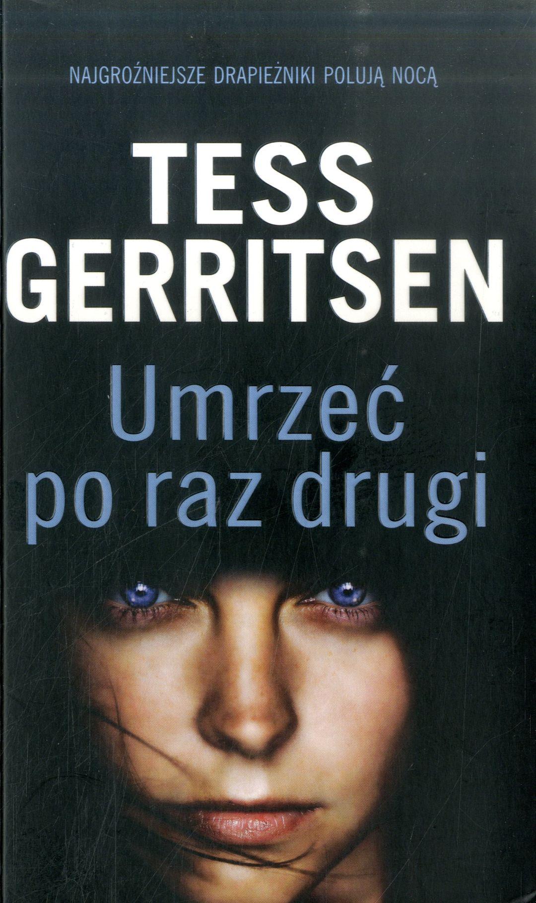 Gerritsen Tess – Umrzeć Po Raz Drugi
