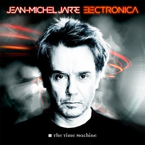 JARRE JEAN MICHEL – Electronica 1. The Time Machine