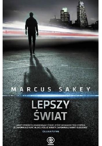 Sakey Marcus – Lepszy świat