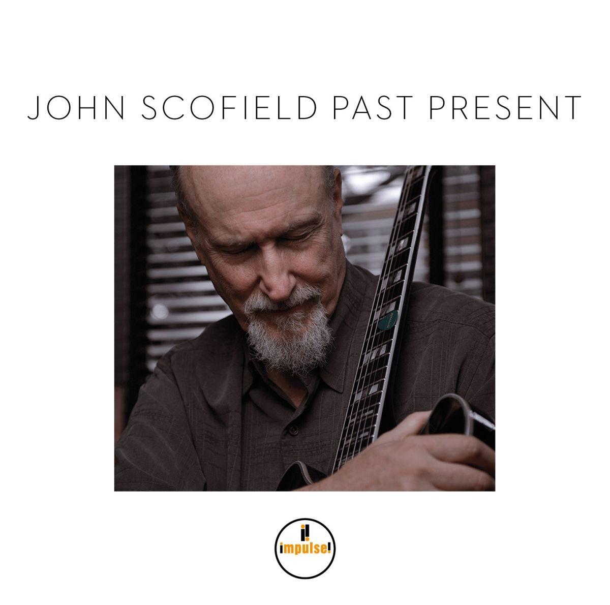 Scofield John – Past Present