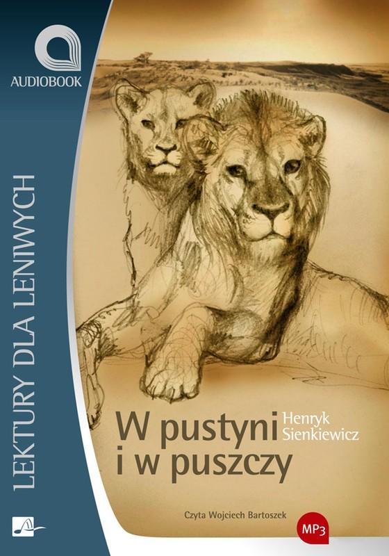 Sienkiewicz Henryk – W Pustyni I W Puszczy