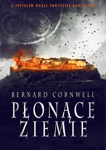 Cornwell Bernard – Płonące Ziemie