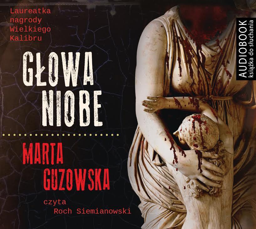 Guzowska Marta – Głowa Niobe