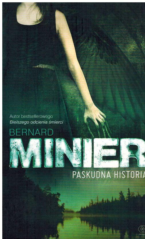 Minier Bernard – Paskudna Historia