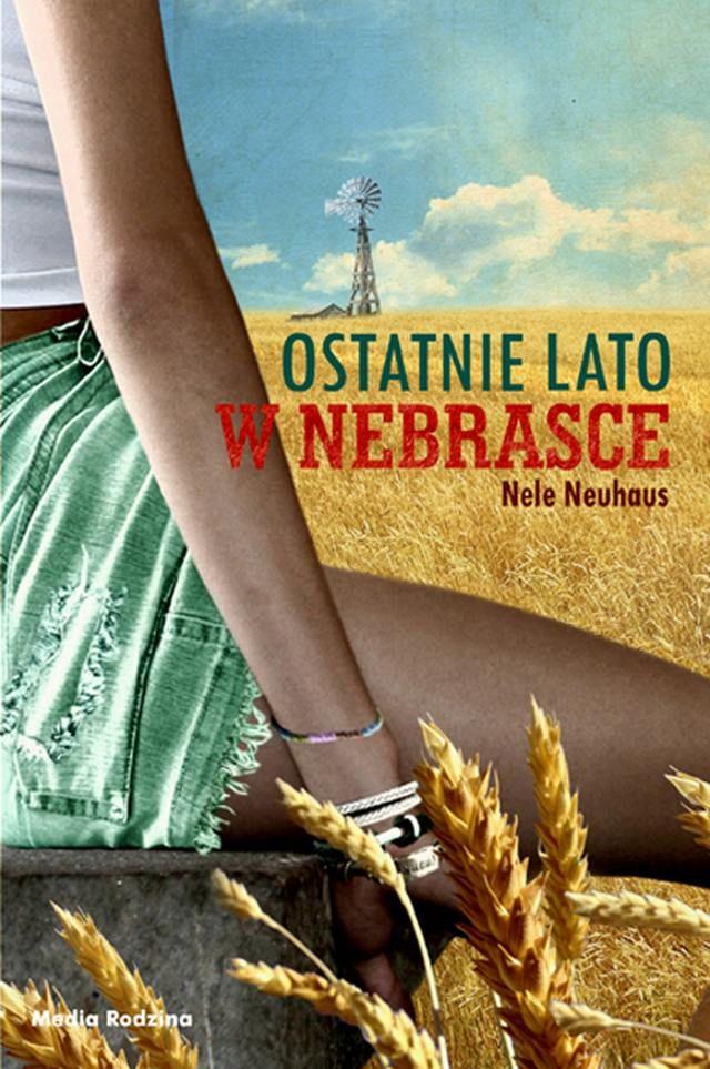 Neuhaus Nele – Ostatnie Lato W Nebrasce