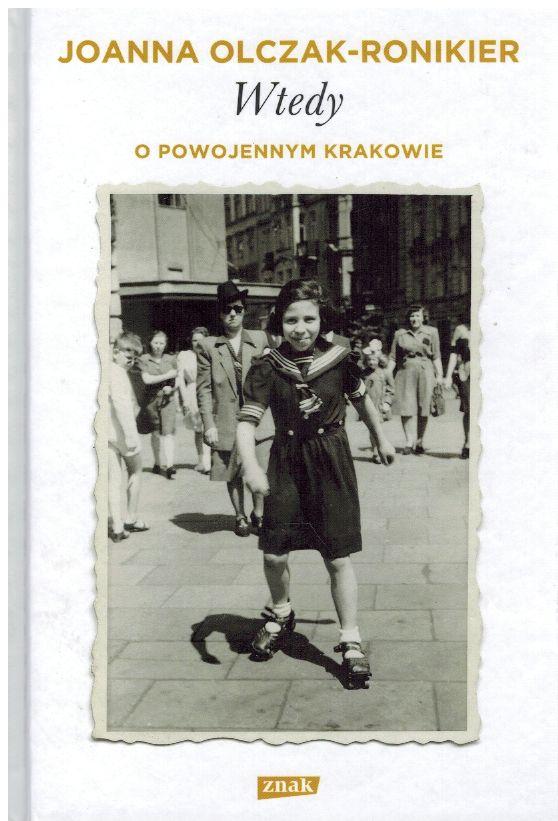 Olczak Ronikier Joanna – Wtedy