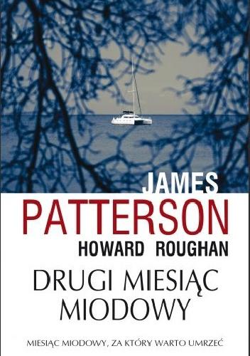 Patterson James – Drugi Miesiąc Miodowy
