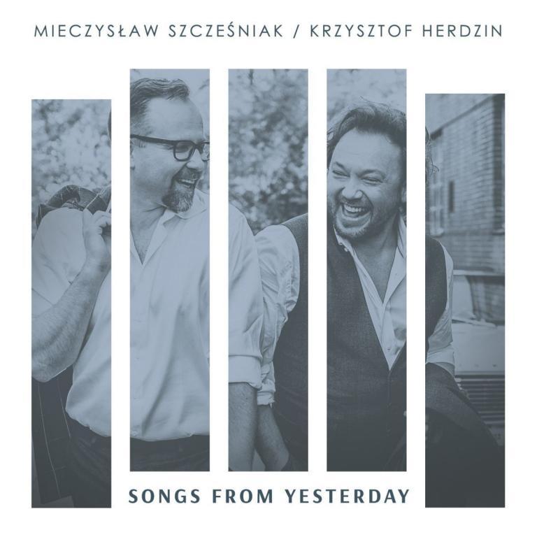 SZCZEŚNIAK MIECZYSŁAW, HERDZIN KRZYSZTOF - Songs From Yesterday
