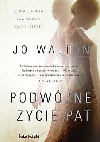 Walton Jo – Podwójne życie Pat