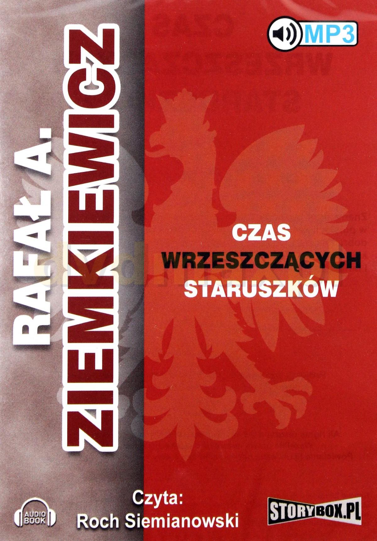 Ziemkiewicz Rafał A. – Czas Wrzeszczących Staruszków