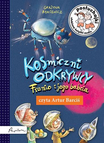 Bąkiewicz Grażyna – Kosmiczni Odkrywcy