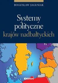 JAGUSIAK BOGUSŁAW – Systemy Polityczne Krajów Nadbałtyckich