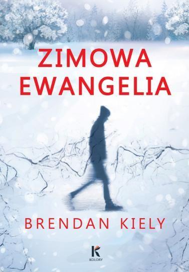 Kiely Brendan – Zimowa Ewangelia