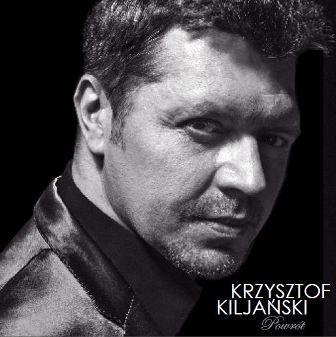 Kiljański Krzysztof – Powrót