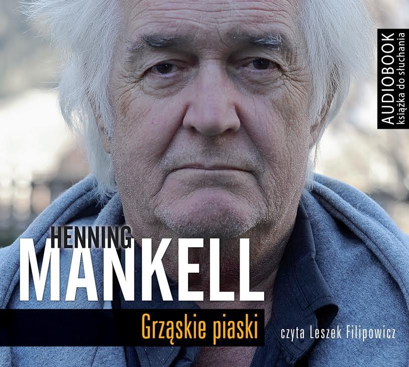 Mankell Henning – Grząskie Piaski