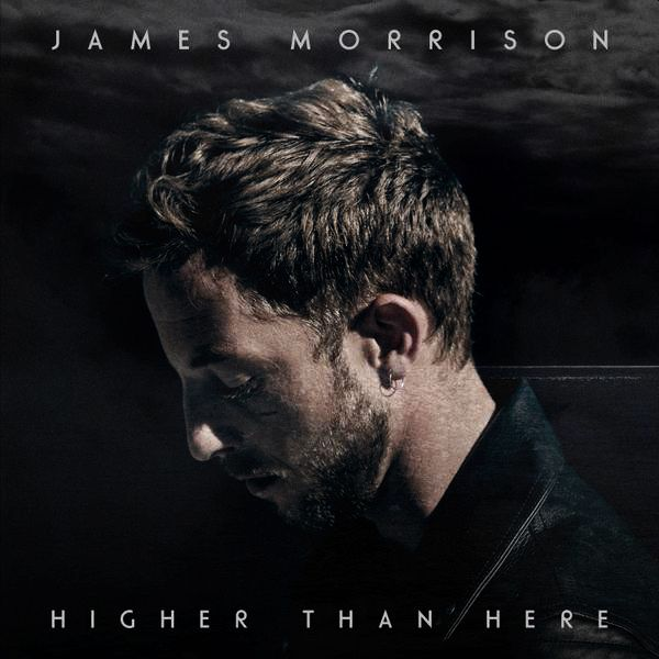 MORRISON JAMES – Higher Than Here