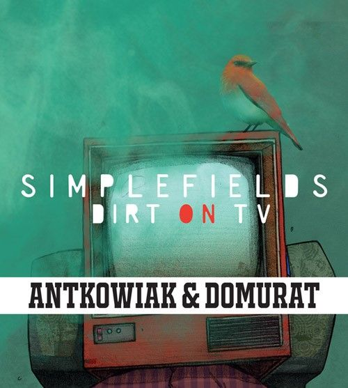 SIMPLEFIELDS – Dirt On TV