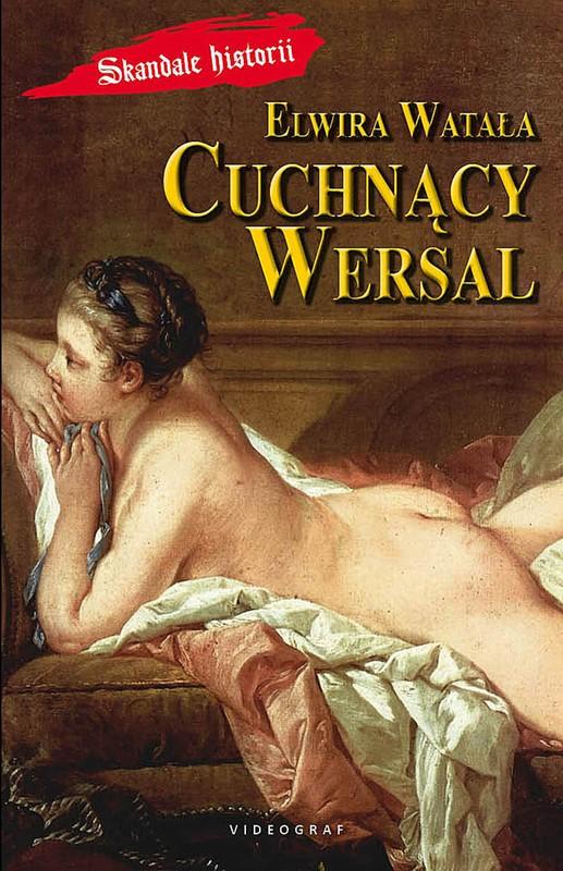 Watała Elwira – Cuchnący Wersal