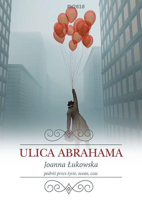 Łukomska Joanna – Ulica Abrahama