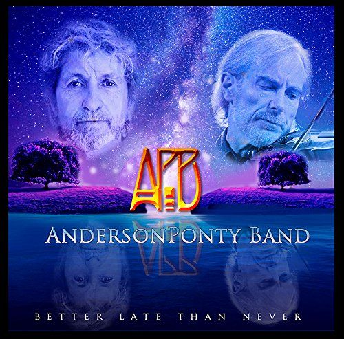 Anderson Ponty Band – Better Late Than Never