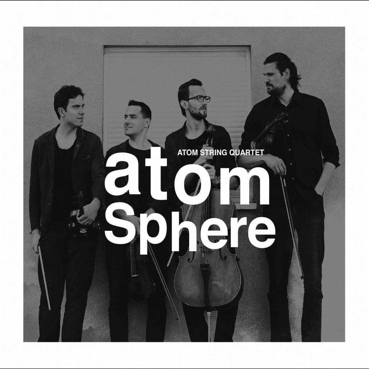 Atom String Quartet – Atomsphere