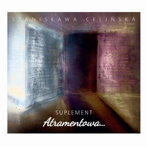 Celińska Stanisława – Atramentowa… Suplement