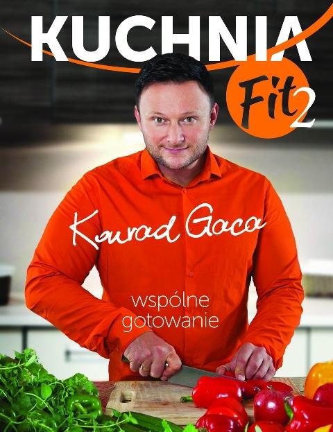 Gaca Konrad – Kuchnia Fit 2