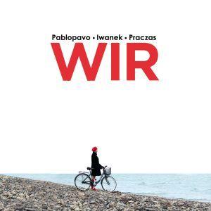Pablopavo – Wir