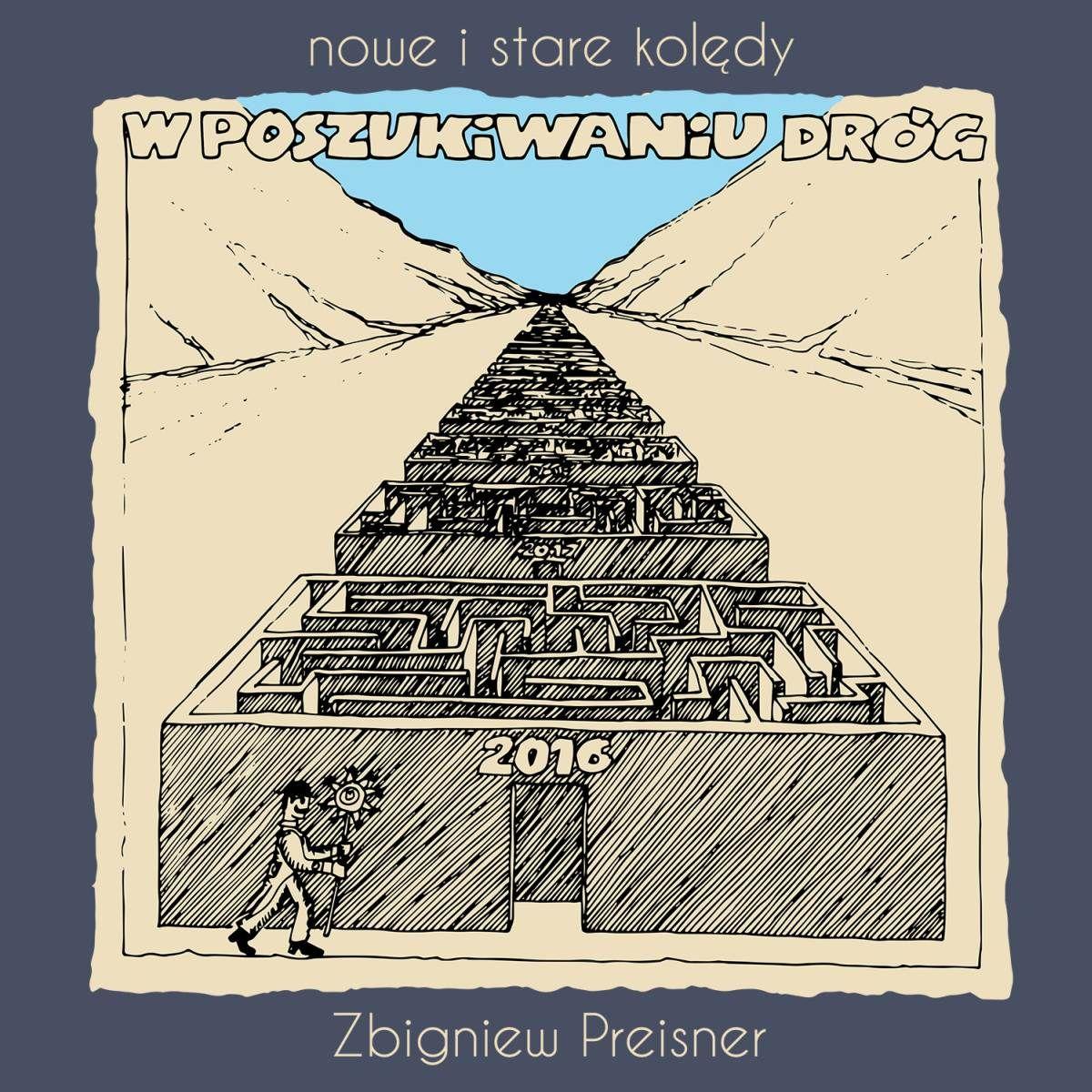 Preisner Zbigniew – W Poszukiwaniu Dróg