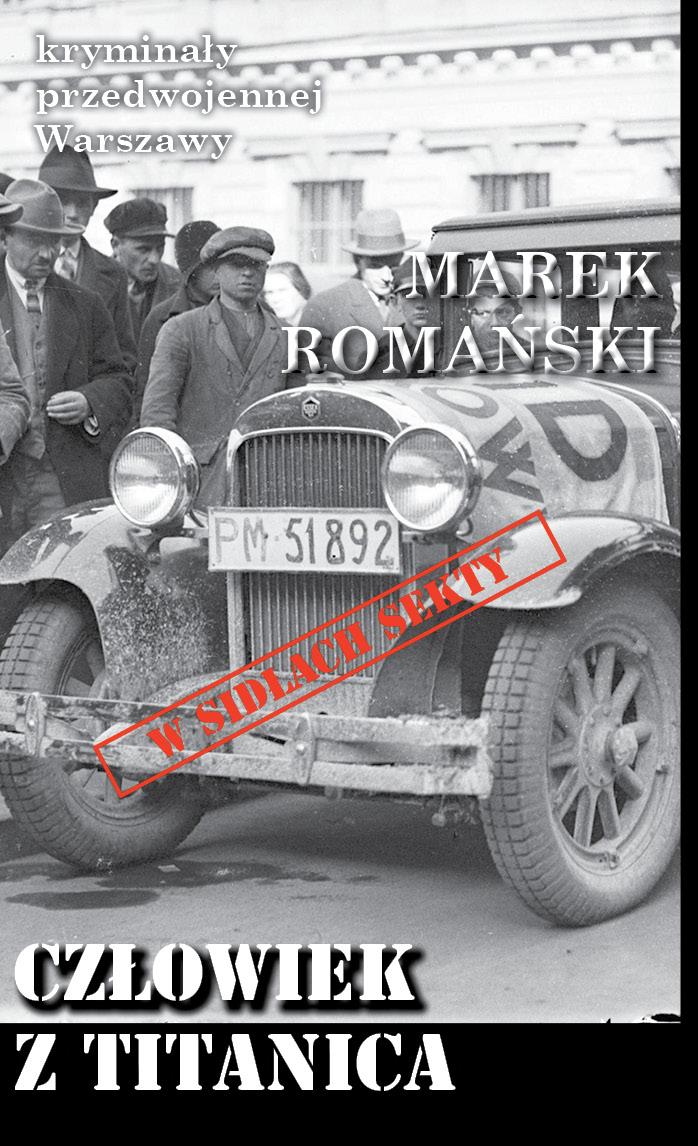 Romański Marek – Człowiek Z Titanica