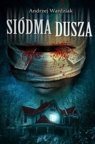 Wardziak Andrzej – Siódma Dusza