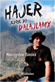 Bieniek - Hajer jedzie do Dalajlamy