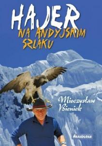 Bieniek - Hajer na andyjskim szlaku
