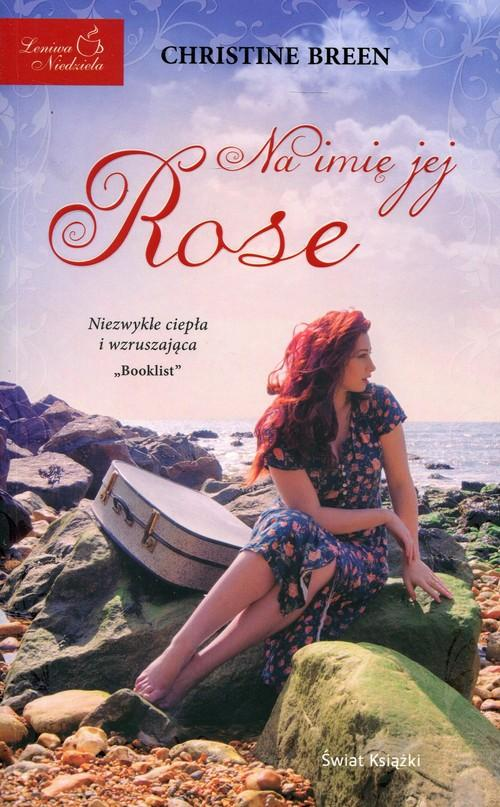 Breen Christine – Na Imię Jej Rose
