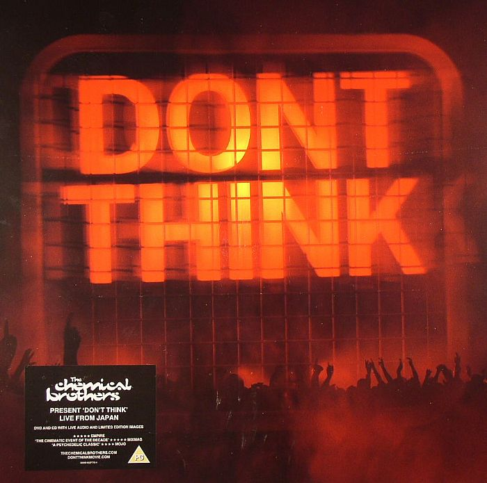 CHEMICAL BROTHERS – Don't Think