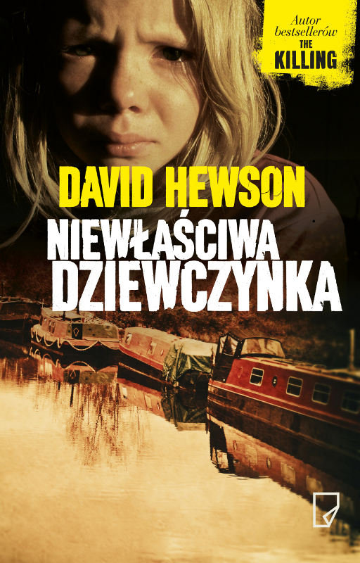 Hewson David – Niewłaściwa Dziewczynka