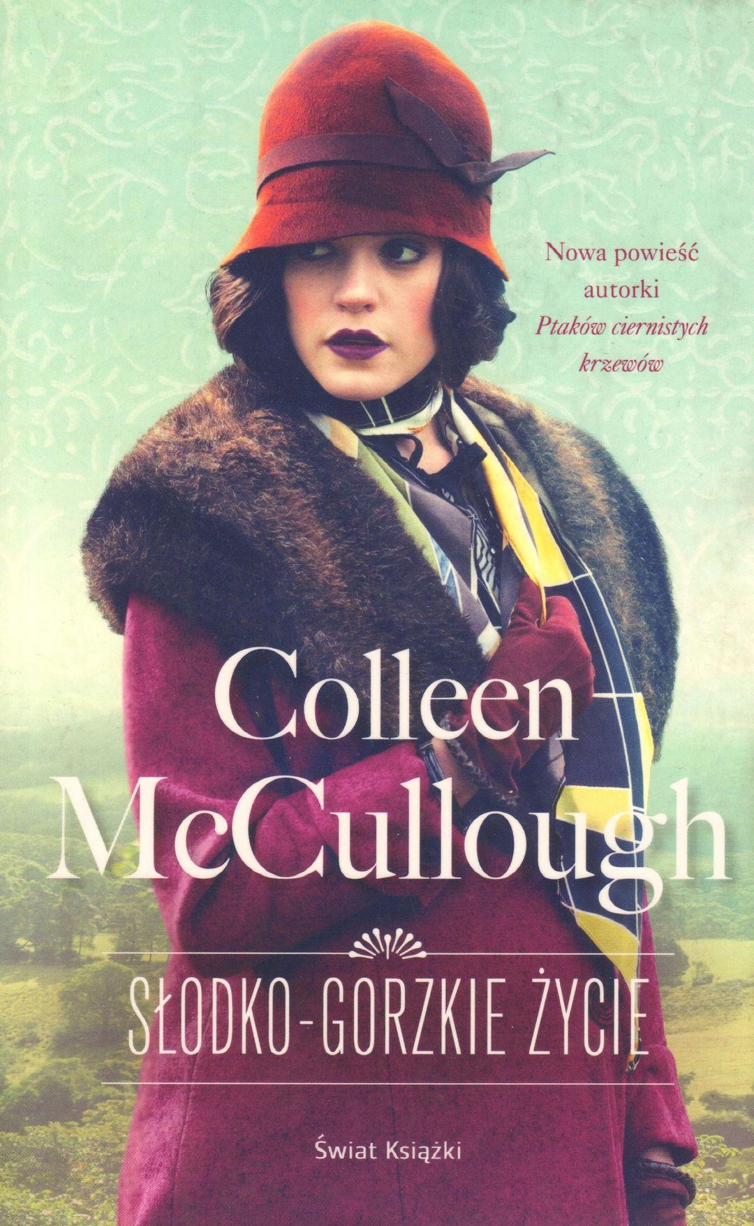 McCullough Colleen – Słodko Gorzkie życie
